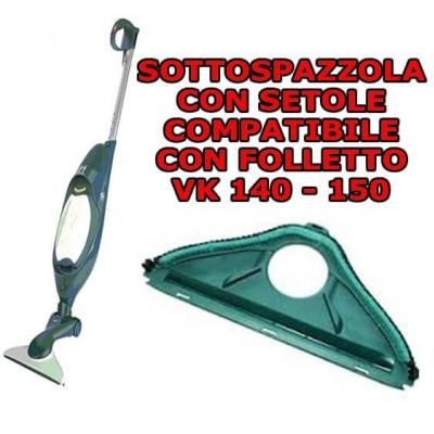 Sottospazzola con setole compatibile per Folletto Vk 140 - 150